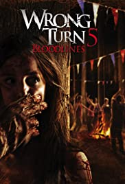 Wrong Turn 5: Bloodlines 1