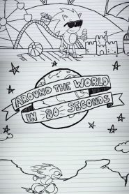 Sonic the Hedgehog – Around the World in 80 Seconds