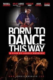 Born to Dance This Way